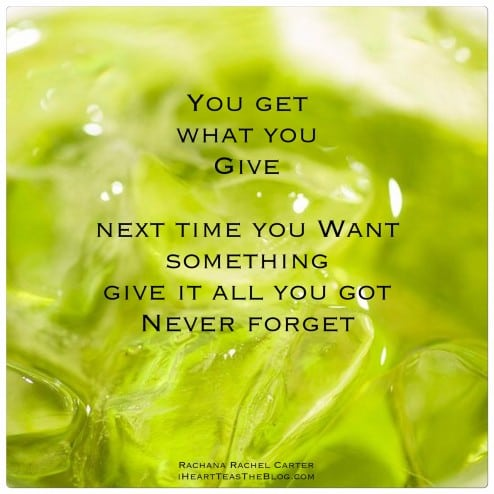 Get What You Give Quote