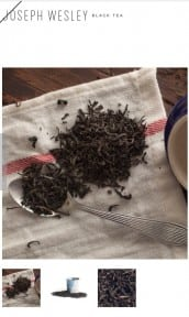 Lapsang Souchong  Picture From: Joseph Wesley Tea